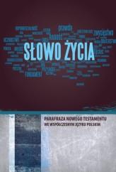 Slowo-Zycia-parafraza-NT