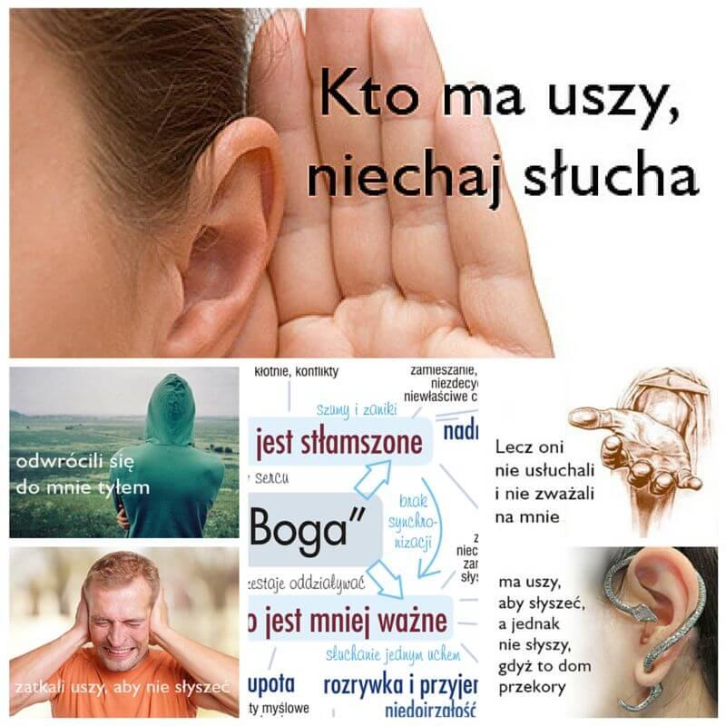 Kto ma uszy, niechaj słucha